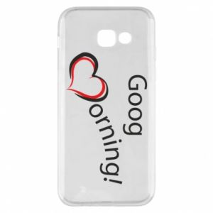 Etui na Samsung A5 2017 Good morning z sercem