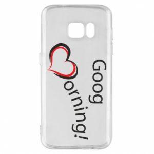 Etui na Samsung S7 Good morning z sercem