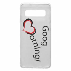 Etui na Samsung S10 Good morning z sercem