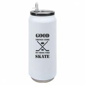 Thermal bank Good skate