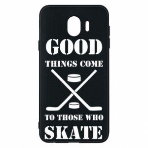 Phone case for Samsung J4 Good skate