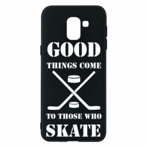 Phone case for Samsung J6 Good skate