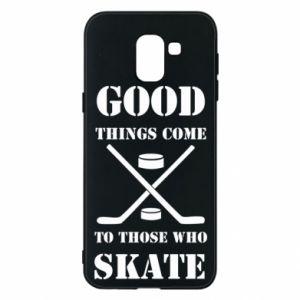 Samsung J6 Case Good skate