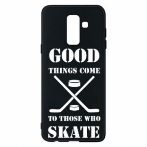 Phone case for Samsung A6+ 2018 Good skate
