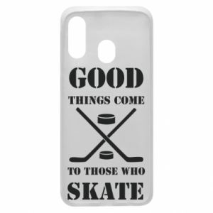 Phone case for Samsung A40 Good skate