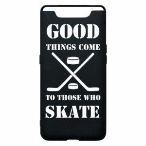 Phone case for Samsung A80 Good skate