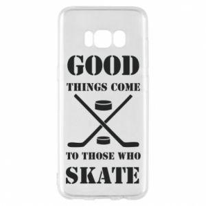 Phone case for Samsung S8 Good skate