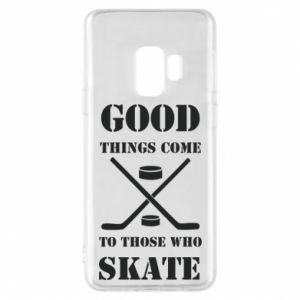 Phone case for Samsung S9 Good skate