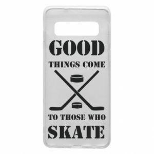 Phone case for Samsung S10 Good skate