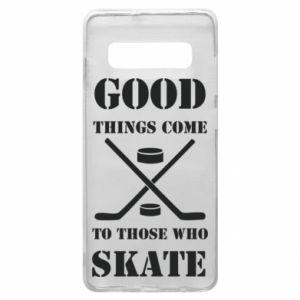 Phone case for Samsung S10+ Good skate