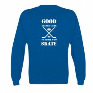 Kid's sweatshirt Good skate