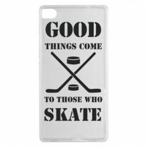 Huawei P8 Case Good skate
