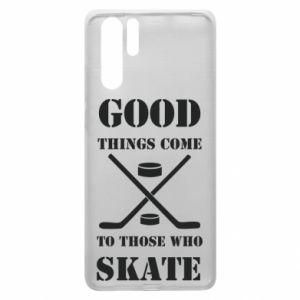 Huawei P30 Pro Case Good skate