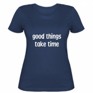 Koszulka damska Good things take time