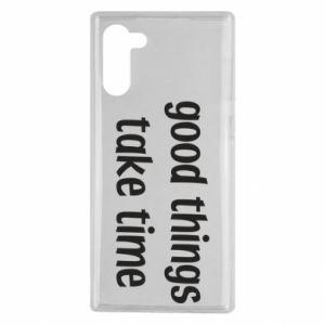Etui na Samsung Note 10 Good things take time