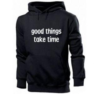 Bluza z kapturem męska Good things take time