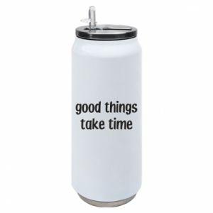 Puszka termiczna Good things take time