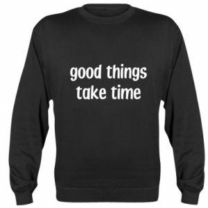 Bluza (raglan) Good things take time