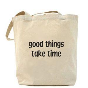 Torba Good things take time