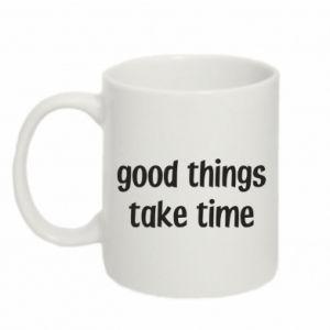 Kubek 330ml Good things take time
