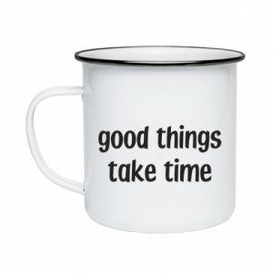 Kubek emaliowany Good things take time