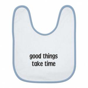 Śliniak Good things take time
