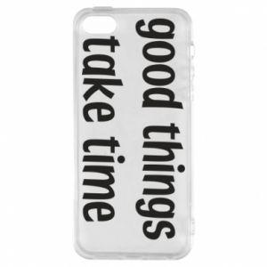Etui na iPhone 5/5S/SE Good things take time