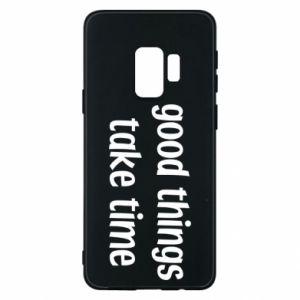 Etui na Samsung S9 Good things take time