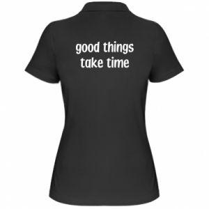 Koszulka polo damska Good things take time