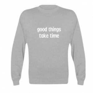 Bluza dziecięca Good things take time