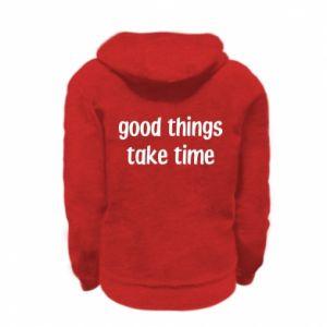 Bluza na zamek dziecięca Good things take time