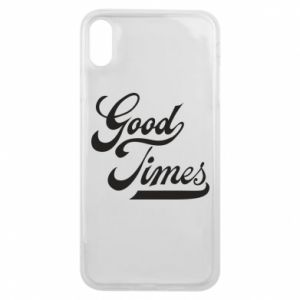 Etui na iPhone Xs Max Good times inscription