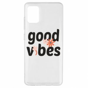 Samsung A51 Case Good vibes flowers