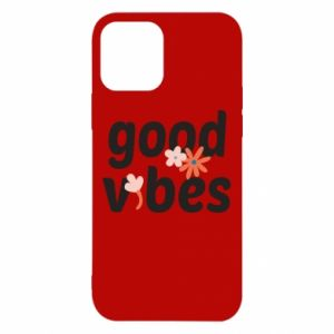 iPhone 12/12 Pro Case Good vibes flowers
