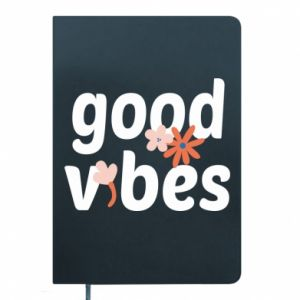 Notes Good vibes flowers
