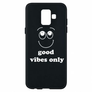 Samsung A6 2018 Case Good  vibes only