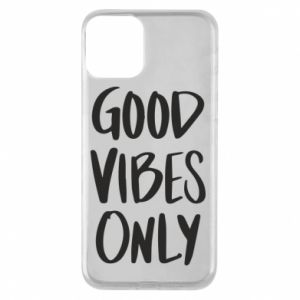 Etui na iPhone 11 GOOD VIBES ONLY