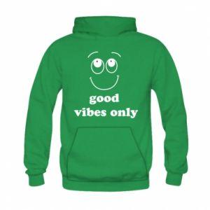 Kid's hoodie Good  vibes only