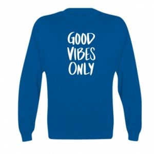 Kid's sweatshirt GOOD VIBES ONLY
