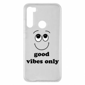 Xiaomi Redmi Note 8 Case Good  vibes only