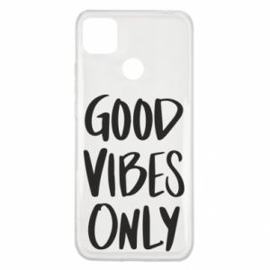 Xiaomi Redmi 9c Case GOOD VIBES ONLY