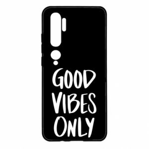 Xiaomi Mi Note 10 Case GOOD VIBES ONLY