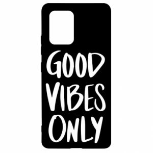 Samsung S10 Lite Case GOOD VIBES ONLY