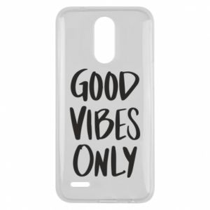 Lg K10 2017 Case GOOD VIBES ONLY