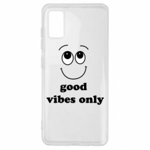 Samsung A41 Case Good  vibes only