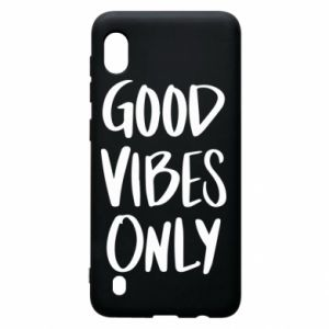 Samsung A10 Case GOOD VIBES ONLY
