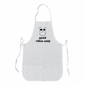 Apron Good  vibes only