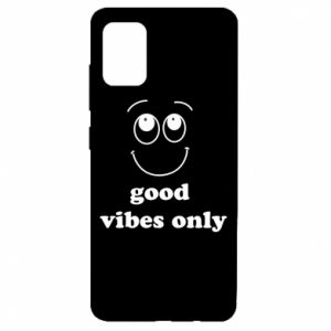 Samsung A51 Case Good  vibes only