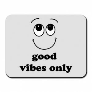 Mouse pad Good  vibes only