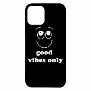 iPhone 12/12 Pro Case Good  vibes only